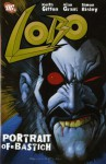 Lobo: Portrait of a Bastich (Lobo) - Alan Grant, Keith Giffen, Simon Bisley