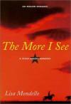 The More I See - Lisa Mondello