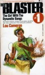 The Girl with the Dynamite Bangs (The Blaster, #1) - Lou Cameron