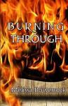 Burning Through - Melissa Bowersock
