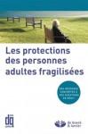 Les protections des personnes adultes fragilisées - Various