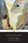 The Water-Babies: A Fairy Tale for a Land-Baby - Charles Kingsley, Richard D Beards