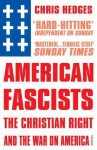 American Fascists - Chris Hedges