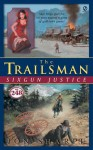 Sixgun Justice (The Trailsman #248) - Jon Sharpe