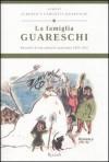La Famiglia Guareschi. Racconti di una famiglia qualunque 1039-1952 (Guareschi, #1) - Giovannino Guareschi, Alberto Guareschi, Carlotta Guareschi