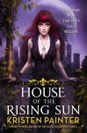 House of the Rising Sun (Crescent City) - Kristen Painter