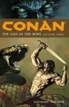 Conan Volume 2: The God in the Bowl and Other Stories - Kurt Busiek, Joe Casey, Cary Nord, Thomas Yeates