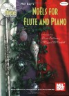 Noels for Flute and Piano [With CD] - Mizzy Mccaskill, Dona Gilliam