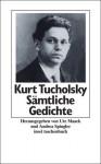 Gedichte in einem Band - Kurt Tucholsky, Ignaz Wrobel