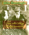 John Burroughs - Time and Change, & Winter Sunshine - John Burroughs