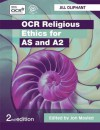 OCR Religious Ethics for AS and A2 - Mayled Jon, Oliphant. Jill, Jon Mayled