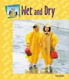 Wet and Dry - Kelly Doudna