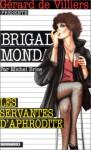 Les Servantes D'aphrodite - Michel Brice