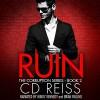 Ruin - C. D. Reiss, Brian Pallino, Mindy Kennedy