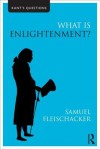 What Is Enlightenment? - Samuel Fleischacker