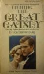 The True, Behind-The-Scenes Account of Filming The Great Gatsby - Bruce Bahrenburg