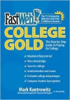 FastWeb College Gold: The Step-by-Step Guide to Paying for College - Mark Kantrowitz, Doug Hardy