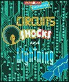 Circuits, Shocks, and Lightning: The Science of Electricity (Science at Work) - Celeste A. Peters