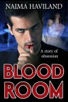 Bloodroom - Naima Haviland
