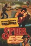 Spur Double: Dodge City Doll/Laramie Lovers - Dirk Fletcher
