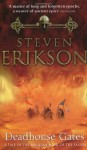 Deadhouse Gates (Book 2 of The Malazan Book of the Fallen) by Erikson, Steven New Edition (2001) - aa