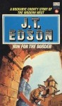 Run For The Border - J.T. Edson
