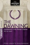 The Dawning - DayLight Bible Studies Study Guide - Discovery House Publishers, Dave Branon