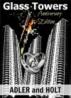Glass Towers Trilogy Anniversary Edition - Adler, S.w. Holt, J West