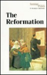 The Reformation - Stephen P. Thompson, Bruno Leone