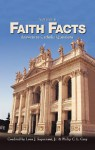 Faith Facts II: Answers to Catholic Questions - Leon J. Suprenant Jr., Philip C.L. Gray