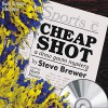 Cheap Shot - Steve Brewer, Heath Kizzier, Books in Motion