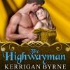 The Highwayman: To Tempt a Highlander Series # 1 - Kerrigan Byrne, Derek Perkins, Tantor Audio