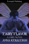 Fairy Flavor - Anna Keraleigh