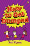 How to Get Dumped - Pat Flynn
