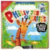 Philly Joe Giraffe's Jungle Jazz: Baby Loves Jazz - Andy Blackman Hurwitz, Andrew Cunningham