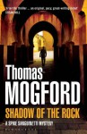 Shadow of the Rock (Spike Sanguinetti 1) - Thomas Mogford