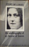 Story of a Soul: The Autobiography of St. Therese of Lisieux - John Clarke