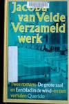 Verzameld werk: Twee romans, De grote zaal en Een blad in de wind: en tien verhalen - Jacoba van Velde