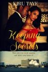 Keeping Secrets - Kiru Taye