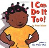 I Can Do It Too! - Karen Baicker, Ken Wilson-Max