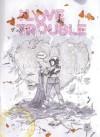 I Love Trouble Tp - Kel Symons