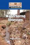 Waterborne Illnesses - Peggy J. Parks