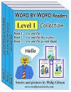 Word by Word Readers: Level 1: A Child's Introduction to Reading - Philip Gibson