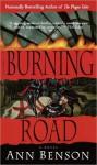 Burning Road - Ann Benson