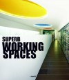Superb Working Spaces - Eduard Broto