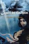 L'heritiere des silences (Le pacte des elfes-sphinx, #2) - Louise Gauthier