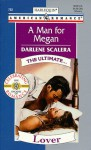 A Man for Megan - Darlene Scalera