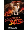 [ January (Conspiracy 365 (Hardcover) #01) ] By Lord, Gabrielle ( Author ) [ 2012 ) [ Hardcover ] - Gabrielle Lord