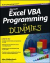Excel VBA Programming For Dummies (For Dummies (Computer/Tech)) - John Walkenbach