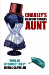 Charley's Aunt - Brandon Thomas